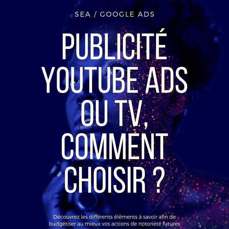 Publicité Youtube ou TV