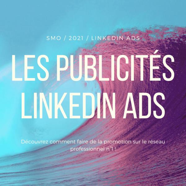 Publicité Linkedin Ads